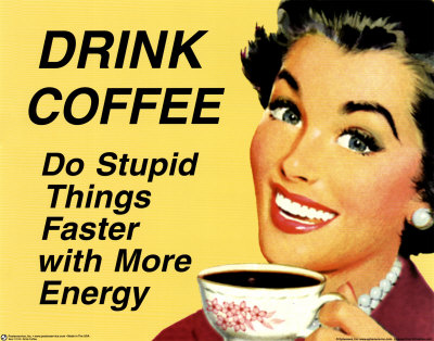 [Image: 11515drink-coffee-poster1.jpg?w=680]