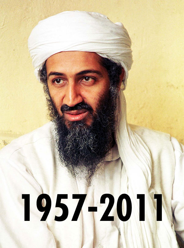 An Osama Bin Laden Is Dead. Osama bin Laden is Dead and