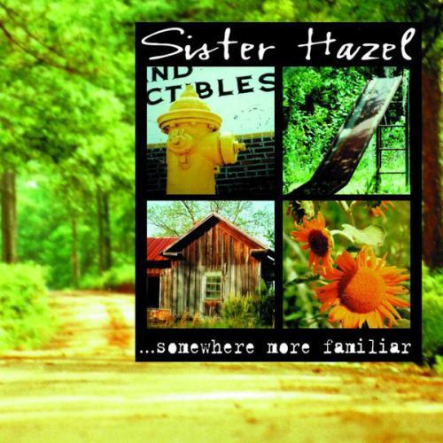 Sister_Hazel_-_Somewhere_More_Familiar