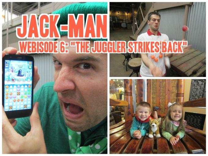 """Dear Jack: Webisode 6 of Jack-Man, """"The Juggler Strikes Back"""" (Featuring Best Fiends)"""