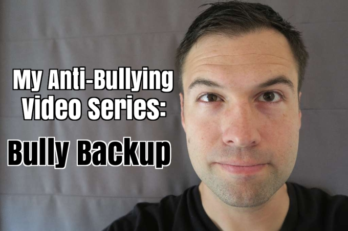"My Theory Proved True on My ""You Can't Insult Me"" Challenge, So I Launched an Anti-Bullying Video Series: Bully Backup"